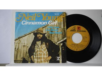 "Neil Young - Cinnamon Girl   7""   1972"