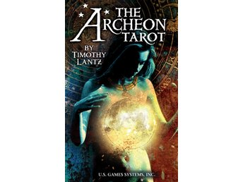 The Archeon Tarot [With Tarot Spread Sheet and Instructi 9781572815995