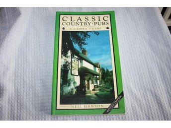 Classic Country pubs, A Camra guide, Neil Hanson 1989
