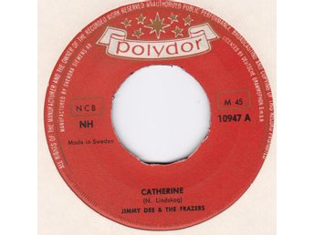 JIMMY DEE & THE FRAZERS-catherine   SE.POLYDOR 10947   GREAT