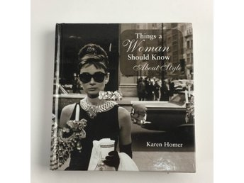 Bok, Things a Woman Should Know About Style - Karen Homer