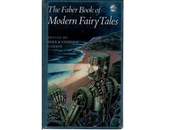 The Faber Book of Modern Fairy Tales