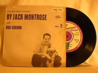 "Jack Montrose with Bob Gordon  -   ""Vol.2""        EP w. PS"