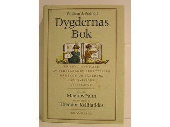 Bennett J. William : Dygdernas bok.