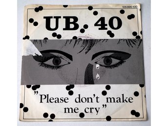 "UB40 / ""Please don´t make me cry"" 7"" 1983 Virgin"