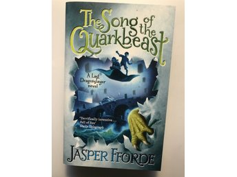 Jasper Fforde The song of the quarkbeast, pocket på engelska i nyskick, 2012