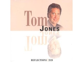 Jones Tom: Reflections (2 CD)