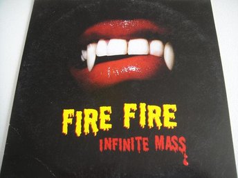 INFINITE MASS Fire fire CD SINGEL GOTT SKICK