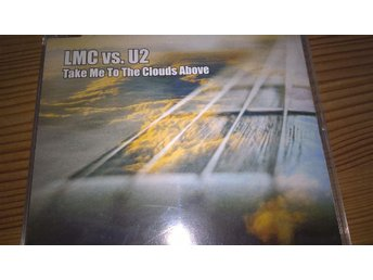 LMC vs U2 Take me to the clouds above