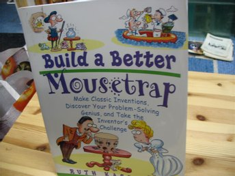 Kassinger: Build a better mousetrap- make classic inventions