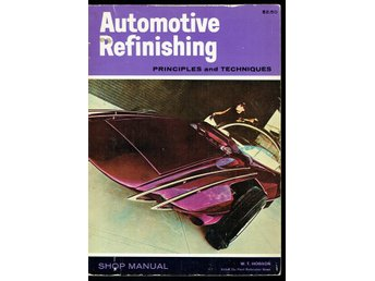 Automotive Refinishing - Principles and Techniques