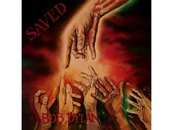 Dylan Bob: Saved 1980 (CD)