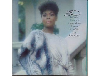 Dionne Warwick title* How Many Times Can We Say Goodbye* Soul, Disco LP