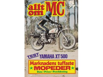 Allt Om Mc 1977-5 Yamaha XT 500.Yamaha Chappy.Moped Salongen