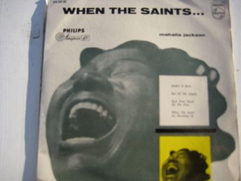 MAHALIA JACKSON -  WHEN THE SAINTS...  Philips  EP  1960