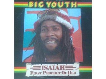 Big Youth titel* IsaiahFirst Prophet Of Old* UK LP - Hägersten - Big Youth titel* IsaiahFirst Prophet Of Old* UK LP - Hägersten