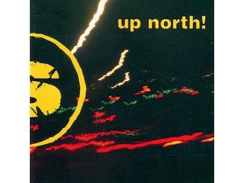 Up North! - Melody MC, Stoned Soul Picnic, Grasspeople...