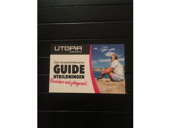 Värt 3000 kr - Utopia Guide School