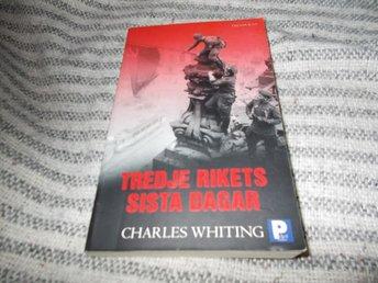 DEFEKT POCKET Charles Whiting - Tredje rikets sista dagar - Bohus - DEFEKT POCKET Charles Whiting - Tredje rikets sista dagar - Bohus