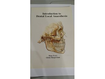 Introduction to Dental Local Anaesthesia / Evers Haegerstam1990