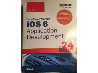 Teach yourself iOS 6 application development in 24 hours