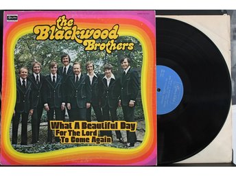 Blackwood Brothers – What A Beautiful Day For The Lord To Come Again – LP
