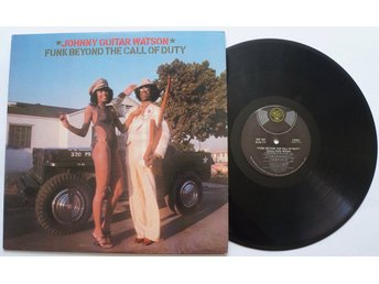"** Johnny ""Guitar"" Watson - Funk Beyond The Call of Duty **"