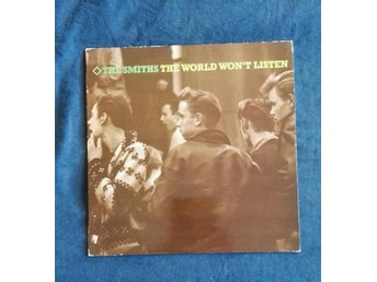 "The Smiths "" The world wont listen """