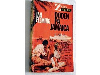 Ian Fleming - Döden på Jamaica , 1964 , James Bond - Mora - Ian Fleming - Döden på Jamaica , 1964 , James Bond - Mora