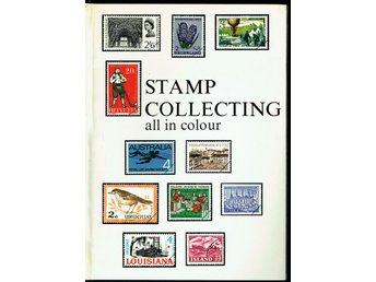 Stamp collecting all in colour (På engelska)