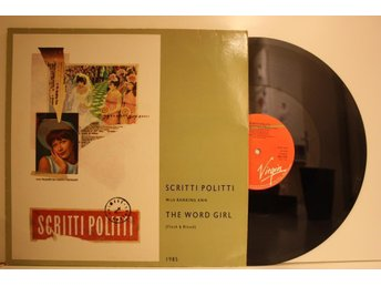 SCRITTI POLITTI - THE WORD GIRL / FLESH & BLOOD