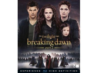 Twilight - Breaking Dawn - Part 2 (Blu-ray) - Göteborg - Twilight - Breaking Dawn - Part 2 (Blu-ray) - Göteborg