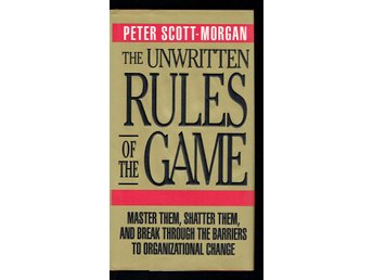 The unwritten rules of the game (På engelska)