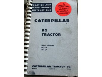 SATERPILLAR D2 TRAKTOR  REPERATION AND MAINTENANCE INSTRUCTIONS