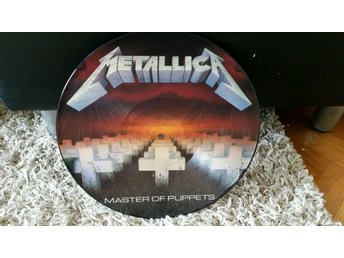 "Metallica Master of puppets Picture Disc 12""  1986"