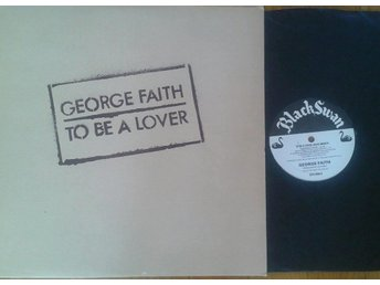 George Faith titel*  To Be A Lover* Black Swan UK LP