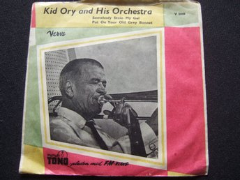 45 - KID ORY. Somebody stole my gal/Put on your old grey bonnet. GUL VINYL.