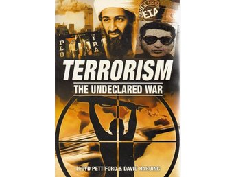TERRORISM - The undeclared war
