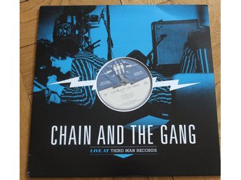 CHAIN AND THE GANG - Live At Third Man (Third Man Records, Jack White)