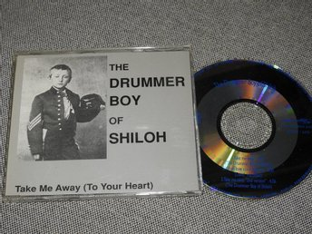 The Drummer Boy of Shiloh - Take Me Away (to your heart) CD Singel RARE