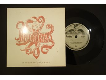 "Hellacopters / In the sign of the octopus (7"")"