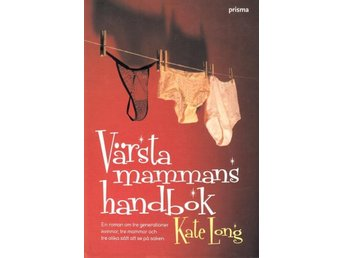 Värsta mammans handbok, Kate Long