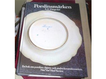 PORSLINSMÄRKEN - S.E. Vingedal - Forum 1982 omarbetad uppl. - Laholm - PORSLINSMÄRKEN - S.E. Vingedal - Forum 1982 omarbetad uppl. - Laholm
