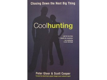 Coolhunting, Peter Gloor (Eng)