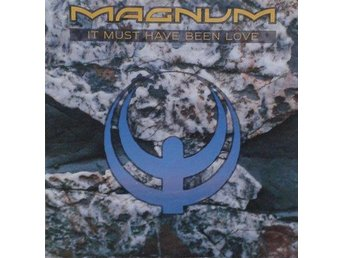 Magnum title*  It Must Have Been Love* Heavy Metal EU 7""