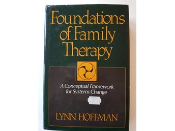Lynn Hoffman: Foundations of Family Therapy