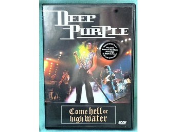 DVD  Hårdrock - Deep Purple - Come hell or high water