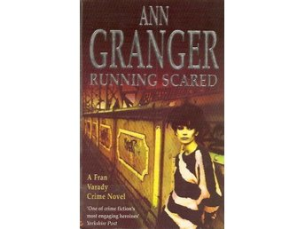 Ann Granger: Running scared.