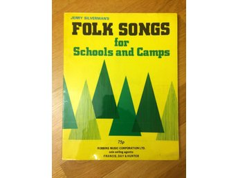 Jerry Silverman's Folk songs for Schools and Camps