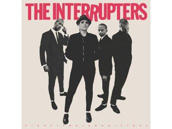 Interrupters: Fight the good fight (Hot Pink) (Vinyl LP)